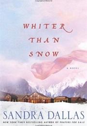 Whiter Than Snow (Sandra Dallas)