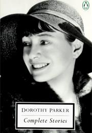 Complete Stories of Dorothy Parker