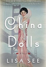 China Dolls (Lisa See)