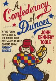 A Confederacy of Dunces – John Kennedy Toole