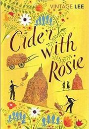 Cider With Rosie (Laurie Lee)