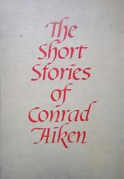 """Silent Snow, Secret Snow"" by Conrad Aiken"