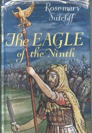 The Eagle of the Ninth (Rosemary Sutcliff)
