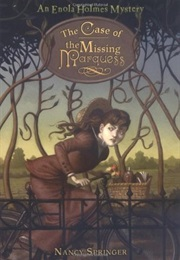 The Case of the Missing Marquess (Nancy Springer)