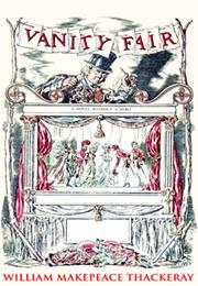 Vanity Fair – William Makepeace Thackeray