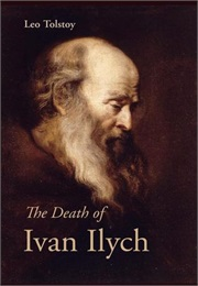 The Death of Ivan Ilych (Leo Tolstoy)