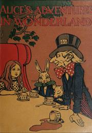 Alice in Wonderland – Lewis Carroll