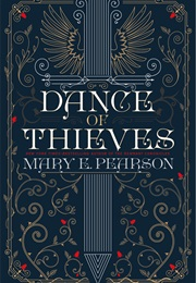 Dance of Thieves (Mary E. Pearson)