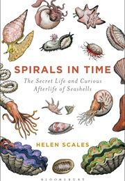 Spirals in Time (Helen Scales)