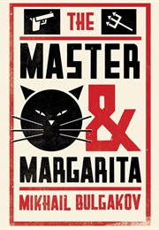 The Master and Margarita (Mikhail Bulgakov)