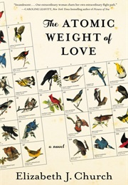 The Atomic Weight of Love (Elizabeth Church)