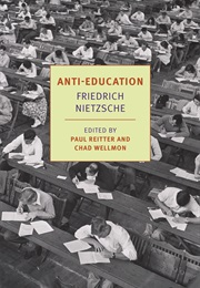 Anti-Education (Friedrich Nietzsche)