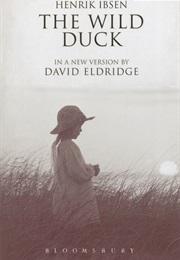 The Wild Duck (Henrik Ibsen)