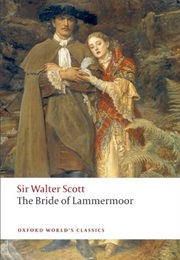 The Bride of Lammermoor (Sir Walter Scott)