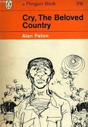Cry the Beloved Country (Alan Paton)