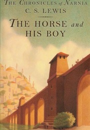 The Horse and His Boy (C. S. Lewis)