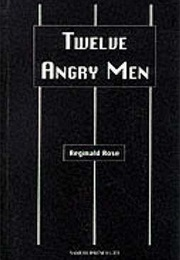 12 Angry Men (Reginald Rose)