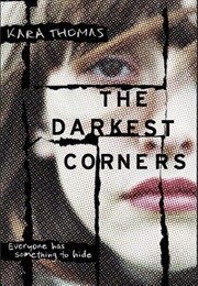 The Darkest Corners (Kara Thomas)