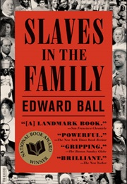 Slaves in the Family (Edward Ball)
