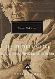 The Border Trilogy (Cormac McCarthy)