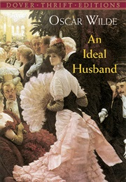 An Ideal Husband (Oscar Wilde)