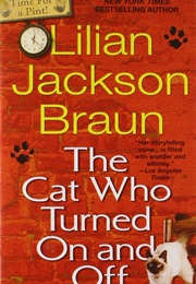 The Cat Who Turned on and off (Braun)