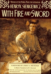With Fire and Sword (Henryk Sienkiewicz)