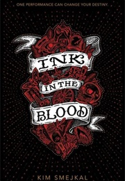 Ink in the Blood (Kim Smejkal)