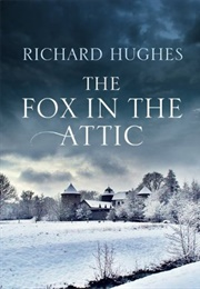 The Fox in the Attic (Richard Hughes)