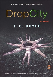 Drop City (T. C. Boyle)
