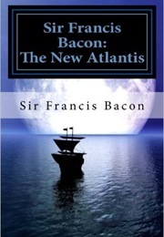 The New Atlantis (Francis Bacon)