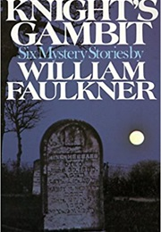 Knight's Gambit (William Faulkner)
