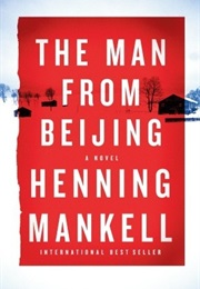 The Man From Beijing (Henning Mankell)