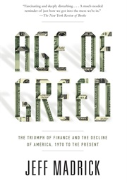 Age of Greed (Jeff Madrick)