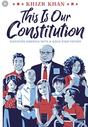 This Is Our Constitution (Khizr Khan)