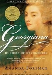 Georgiana: The Duchess of Devonshire (Amanda Foreman)