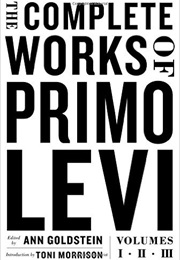 The Complete Works of Primo Levi (Primo Levi)