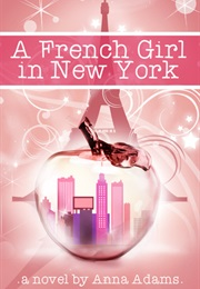 A French Girl in New York (Anna Adams)
