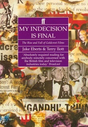 My Indecision Is Final (Jake Eberts & Terry Illott)