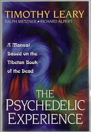 The Psychedelic Experience (Timothy Leary)
