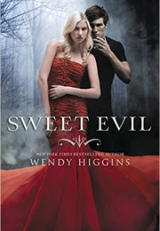 Sweet Evil (Wendy Higgins)