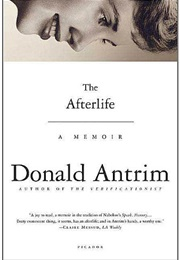The Afterlife (Donald Antrim)