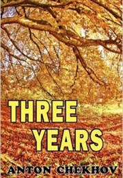 Three Years (Anton Chekhov)