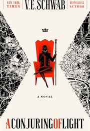 A Conjuring of Light (V. E. Schwab)