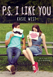 P.S. I Like You (Kasie West)