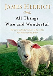 All Things Wise and Wonderful (James Herriot)