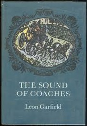 The Sound of Coaches (Leon Garfield)