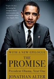 The Promise: President Obama, Year One (Jonathan Alter)