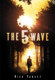 The Fifth Wave (Rick Yancey)