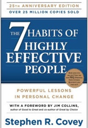 The 7 Habits of Highly Effective People (Stephen R. Covey)